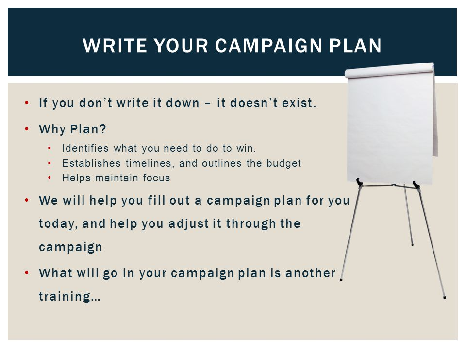 If you don't write it down – it doesn't exist. Why Plan.