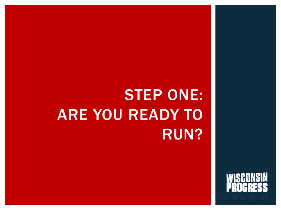 STEP ONE: ARE YOU READY TO RUN
