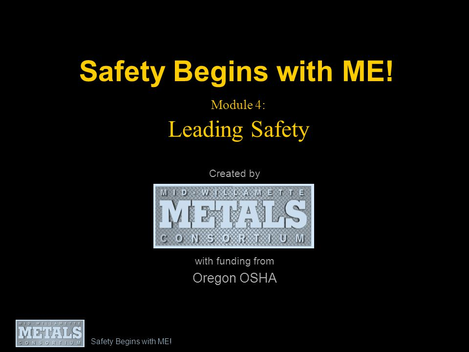 Safety Begins with ME.
