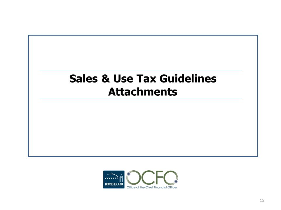 Sales & Use Tax Guidelines Attachments 15