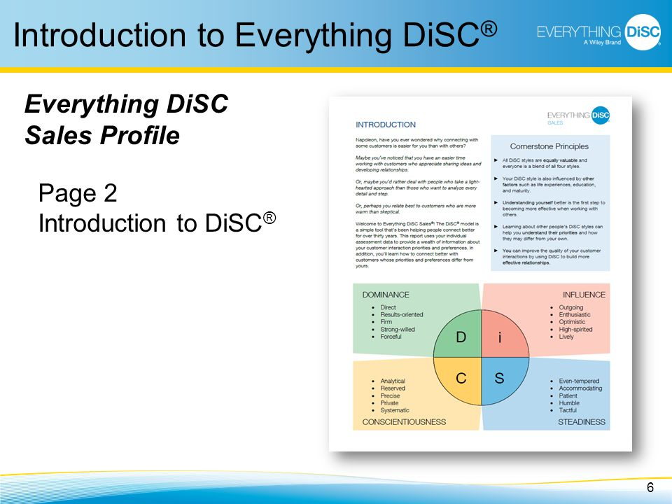 6 Introduction to Everything DiSC ® Everything DiSC Sales Profile Page 2 Introduction to DiSC ®