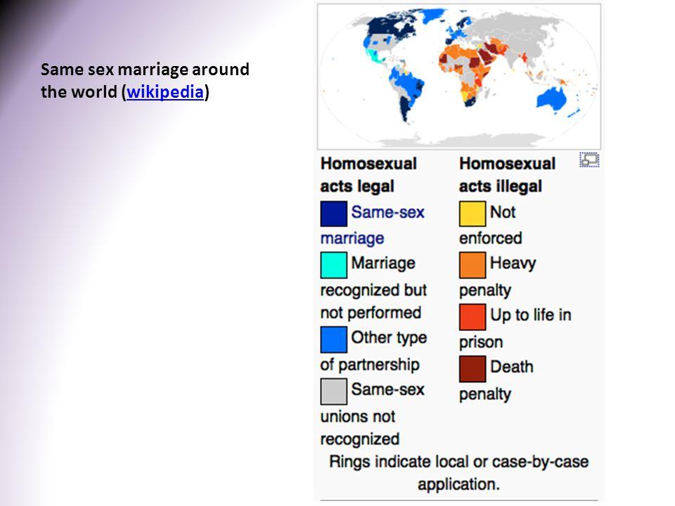 Same sex marriage around the world (wikipedia)wikipedia