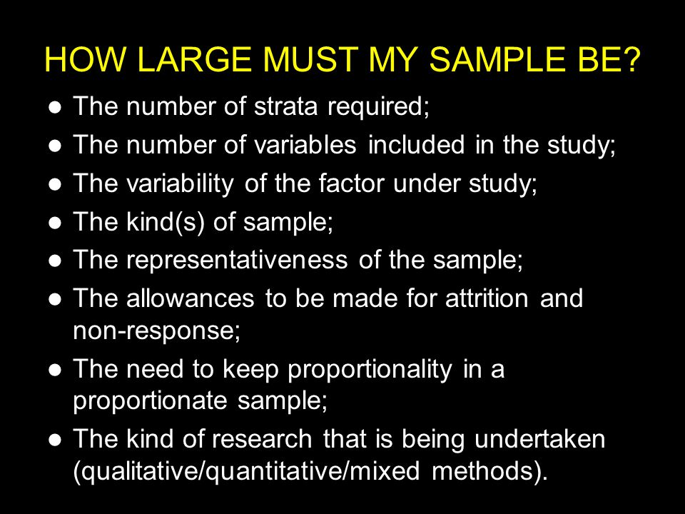 Stage 1: Identify those characteristics which appear in the wider population which must also appear in the sample, i.e.