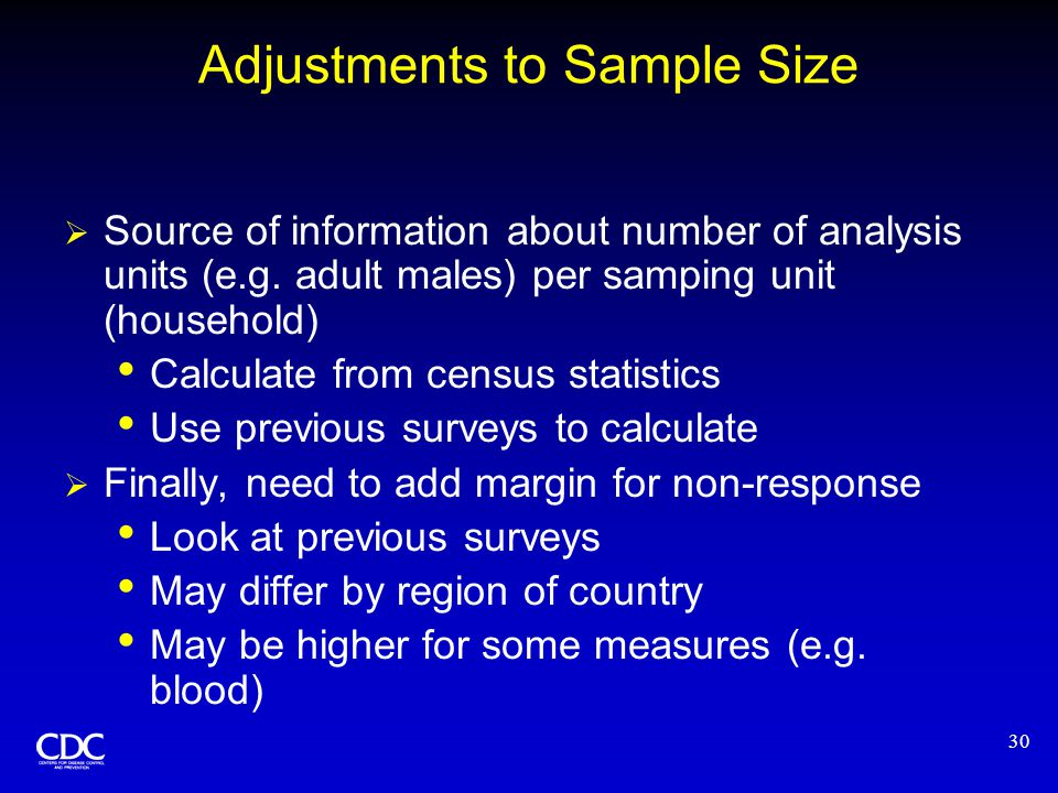 30 Adjustments to Sample Size  Source of information about number of analysis units (e.g.