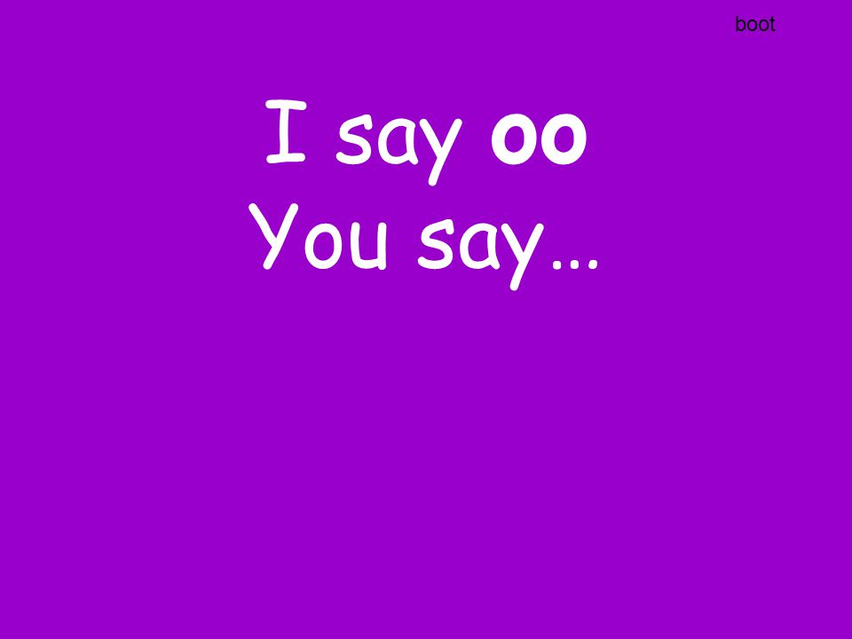 I say ur You say…