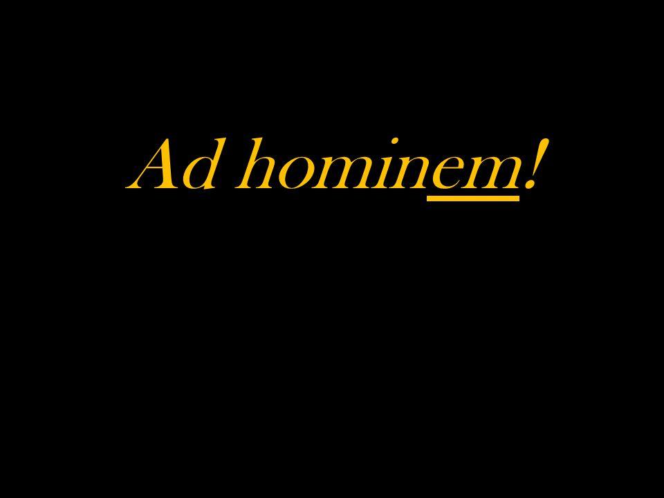 Ad hominem!