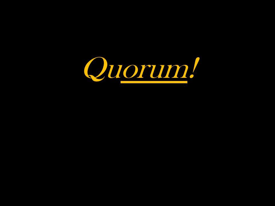 Quorum!