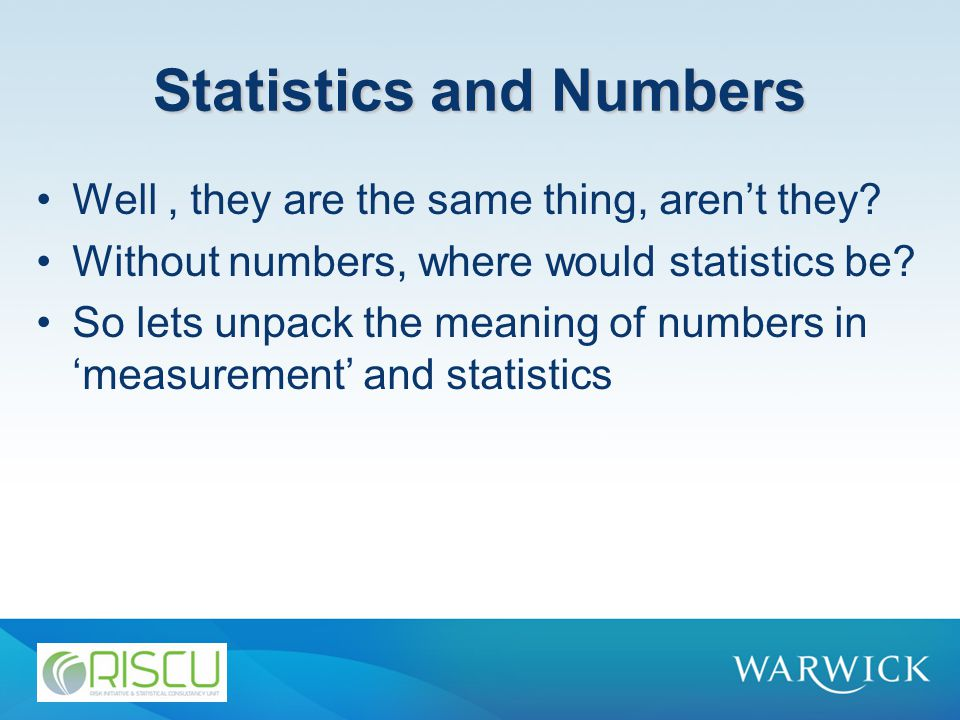 Statistics and Numbers Well, they are the same thing, aren't they.