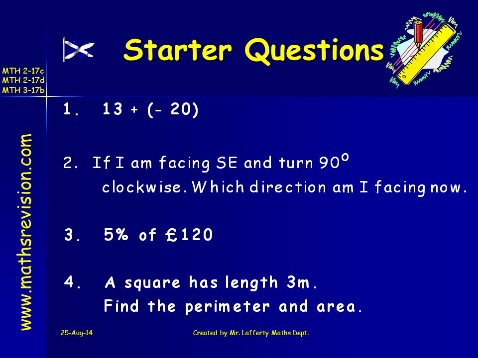 25-Aug-14Created by Mr. Lafferty Maths Dept.