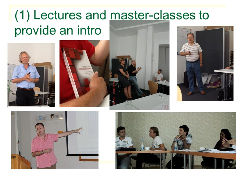 4 (1) Lectures and master-classes to provide an intro