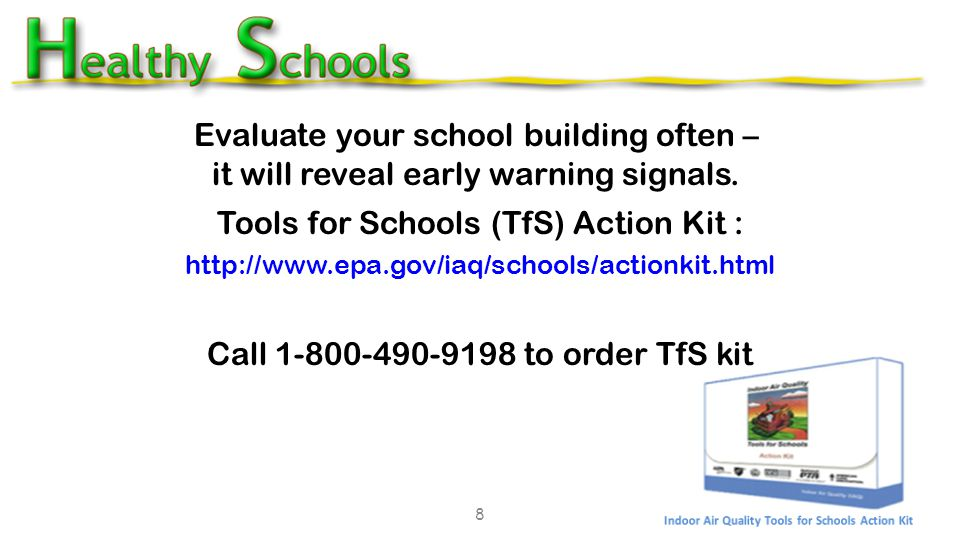 8 Evaluate your school building often – it will reveal early warning signals.