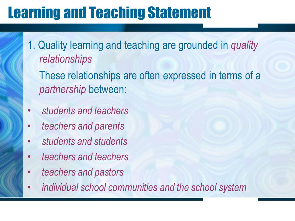 Learning and Teaching Statement 2.