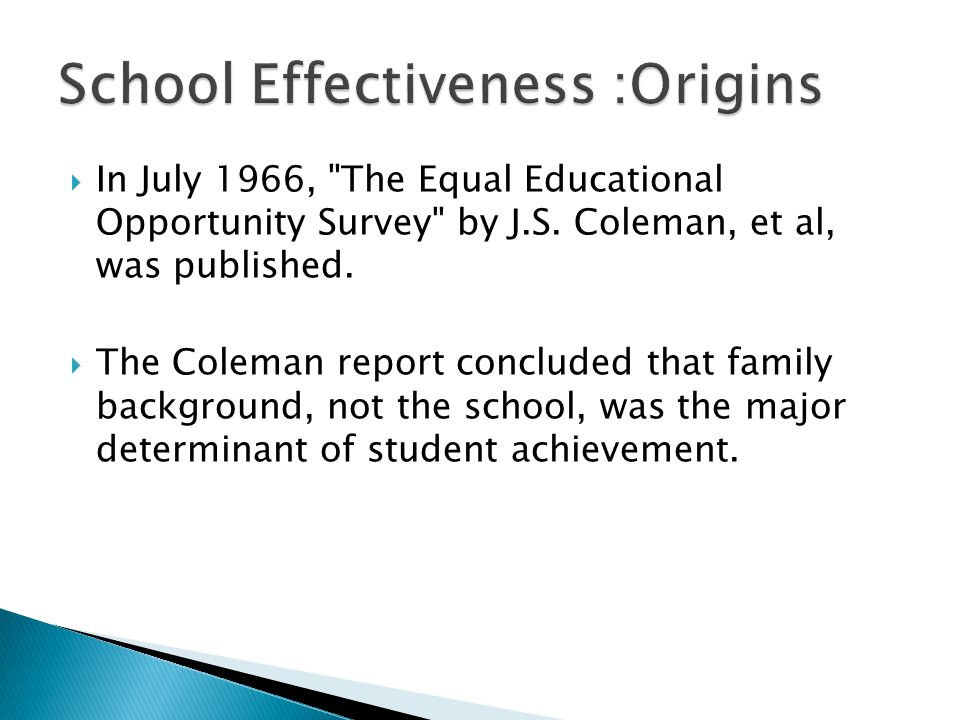  In July 1966, The Equal Educational Opportunity Survey by J.S.