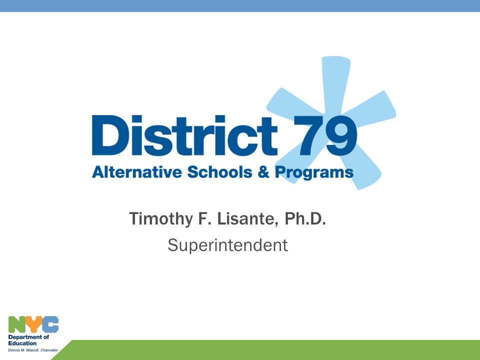Timothy F. Lisante, Ph.D. Superintendent