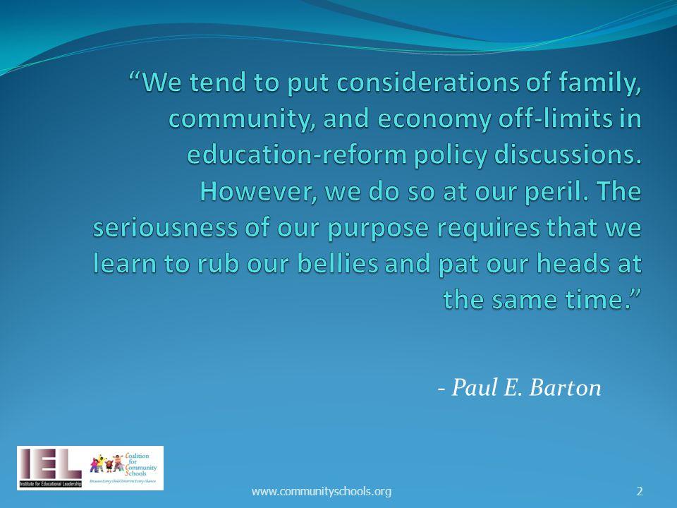 - Paul E. Barton www.communityschools.org2