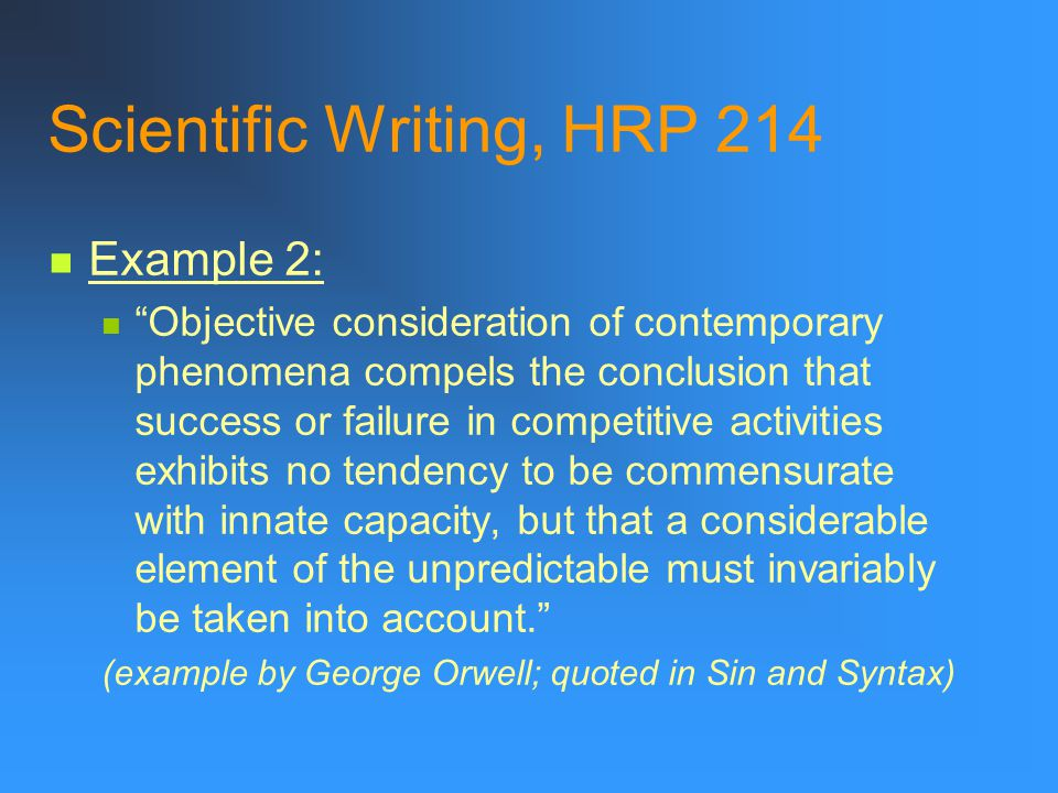 """Scientific Writing, HRP 214 FDR's response: """"Tell them that in the buildings where they have to keep the work going to put something across the window"""