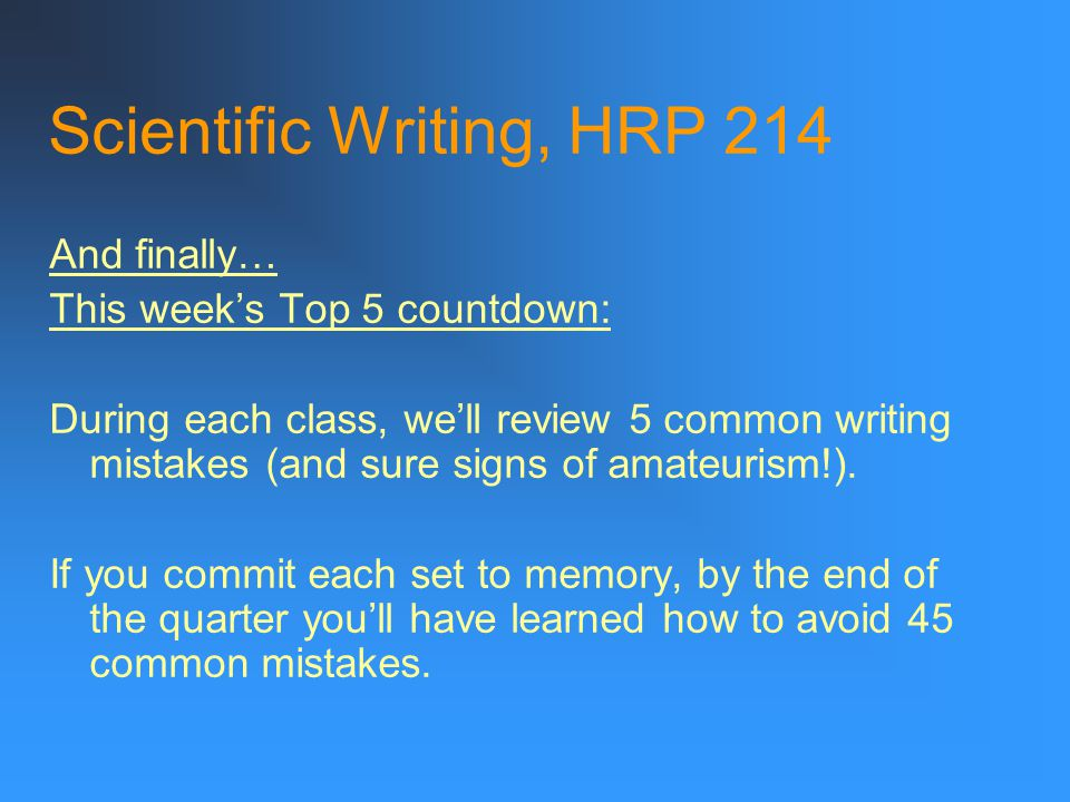 Scientific Writing, HRP 214 One possible rewrite: Reviewing center recruitment progress ensures cost-effectiveness.