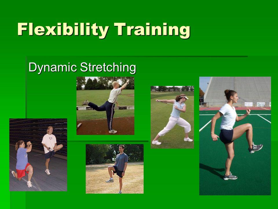 Flexibility Training Dynamic Stretching