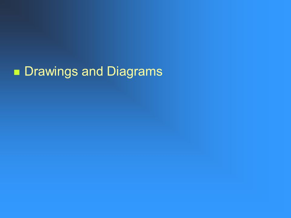 Drawings and Diagrams
