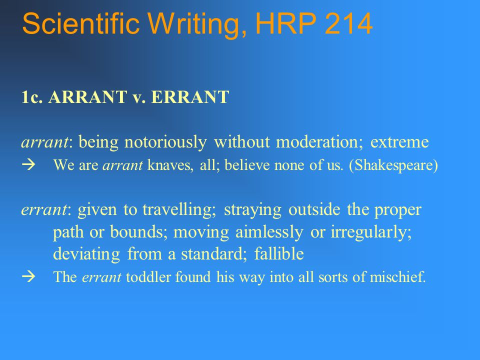 Scientific Writing, HRP 214 1c. ARRANT v.