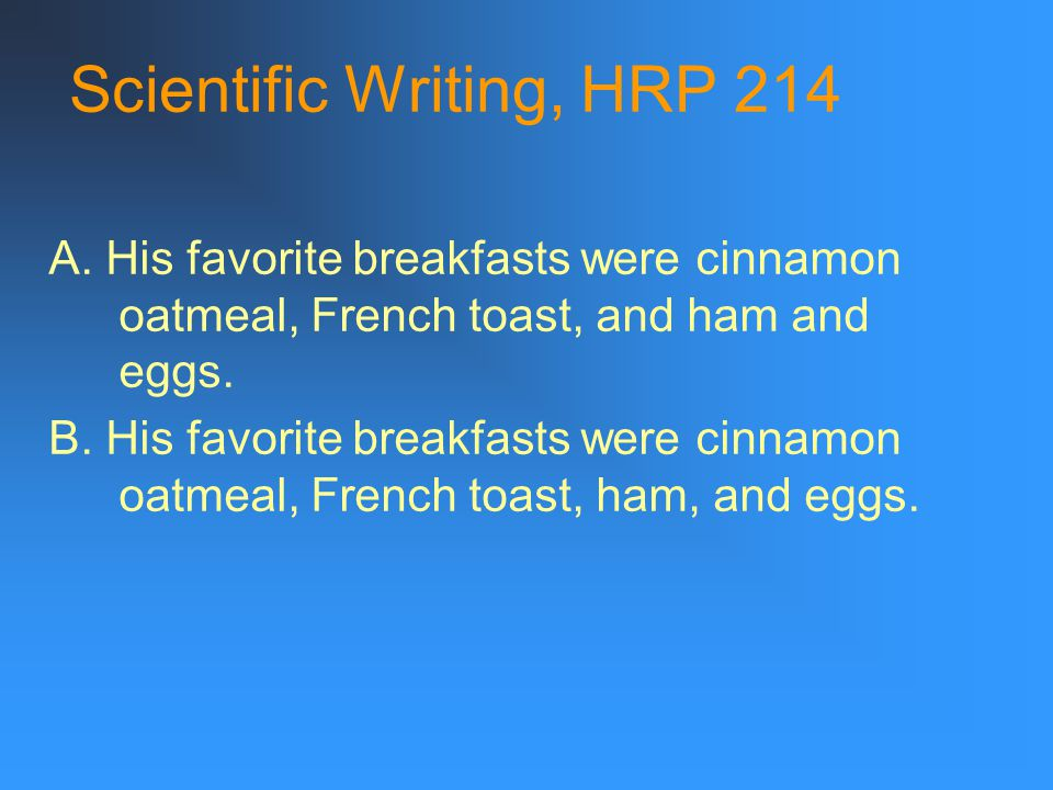Scientific Writing, HRP 214 A.