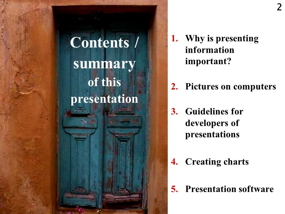 1 How to present scientific information, supported by slides.