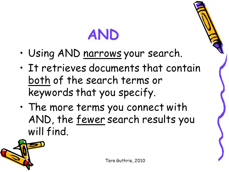 Tara Guthrie, 2010 AND Using AND narrows your search.