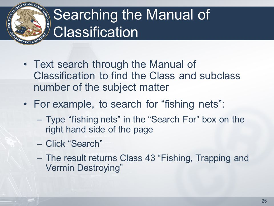26 Searching the Manual of Classification Text search through the Manual of Classification to find the Class and subclass number of the subject matter