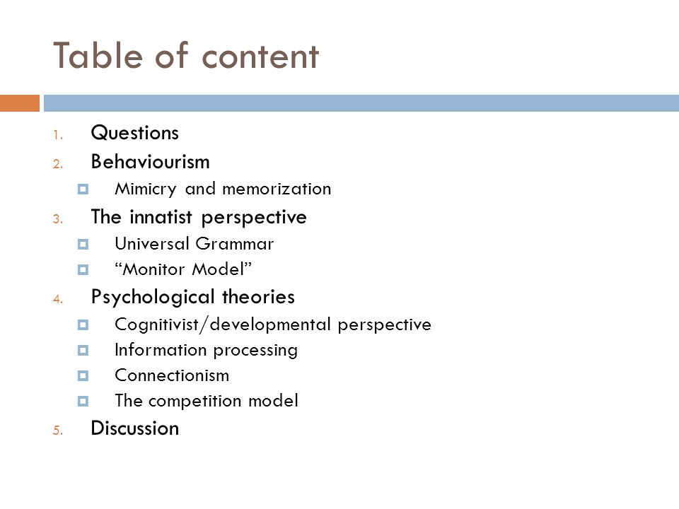 Table of content 1.Questions 2. Behaviourism  Mimicry and memorization 3.