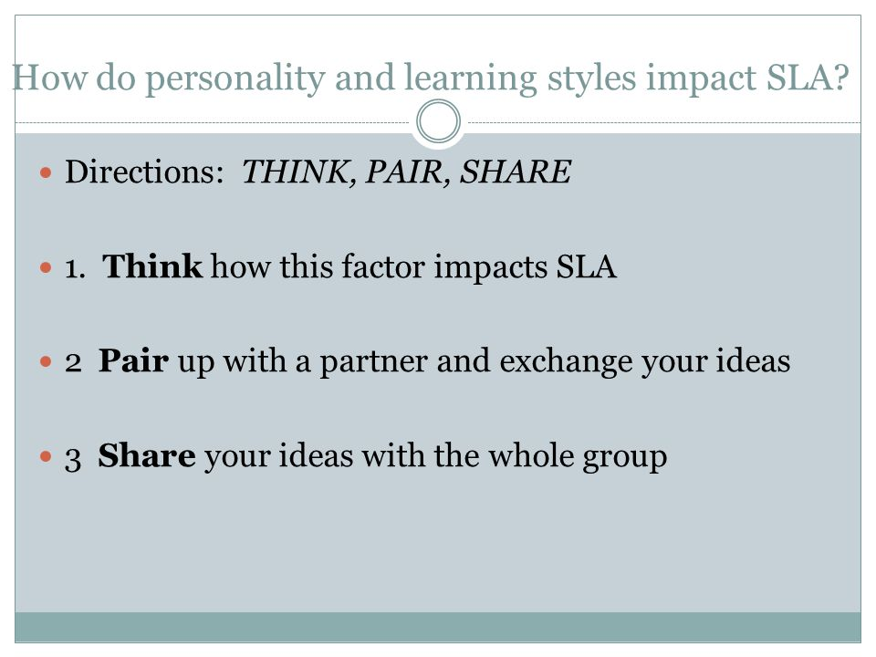 How do personality and learning styles impact SLA.