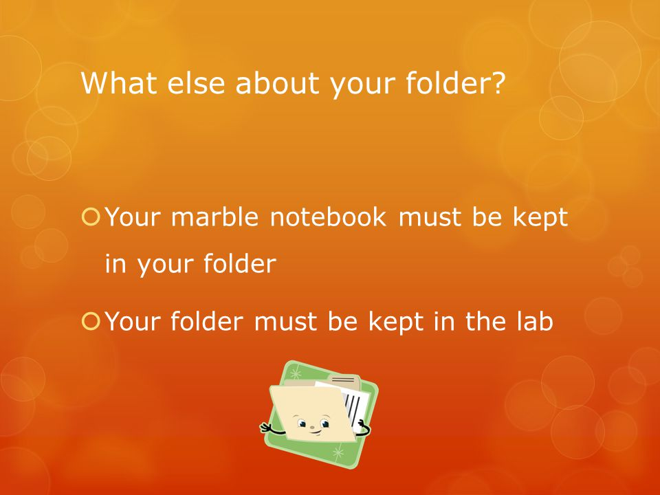 What else about your folder.