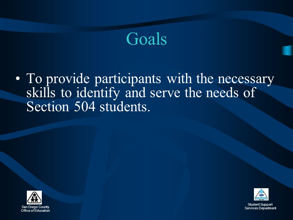 San Diego County Office of Education Student Support Services Department Eligibility Every person eligible for special education is also protected under Section 504.