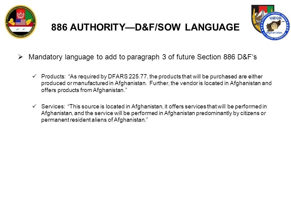 886 AUTHORITY—REPORTING REQUIREMENT  Reporting Requirement IAW PGI 225.7703-4 Reports are submitted 3 times per year.