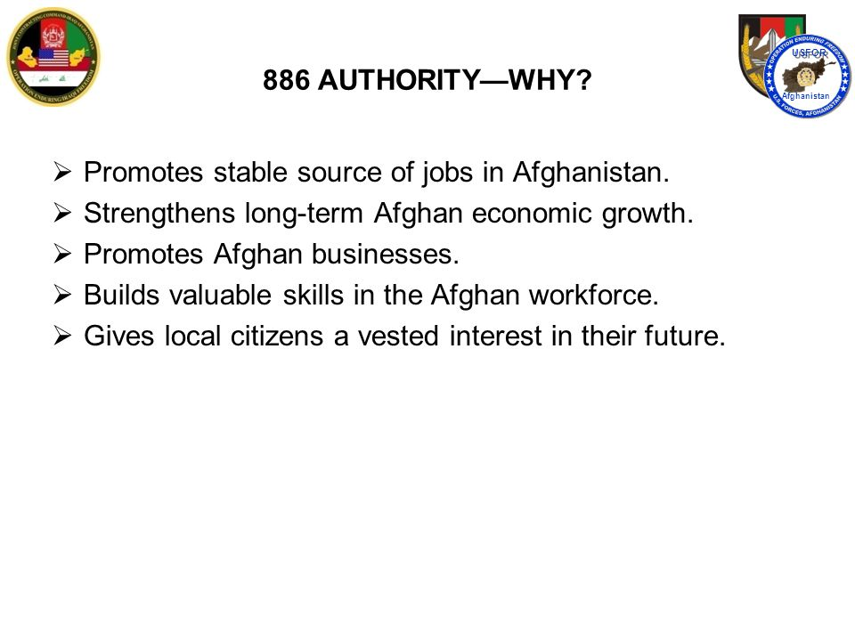 886 AUTHORITY QUESTIONS? USFOR Afghanistan