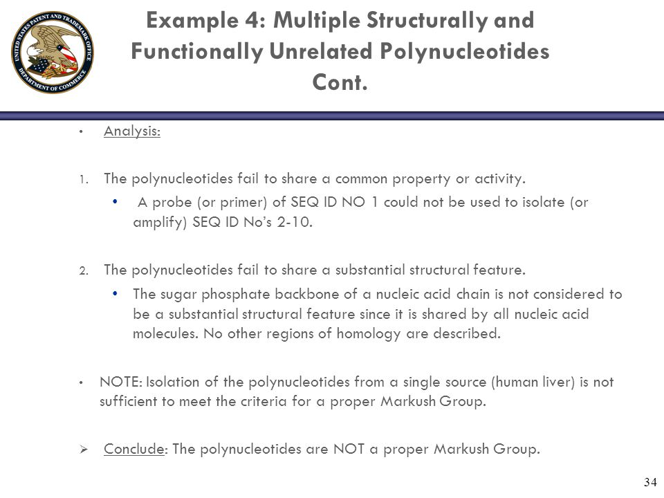 Example 4: Multiple Structurally and Functionally Unrelated Polynucleotides Cont. Analysis: 1. The polynucleotides fail to share a common property or