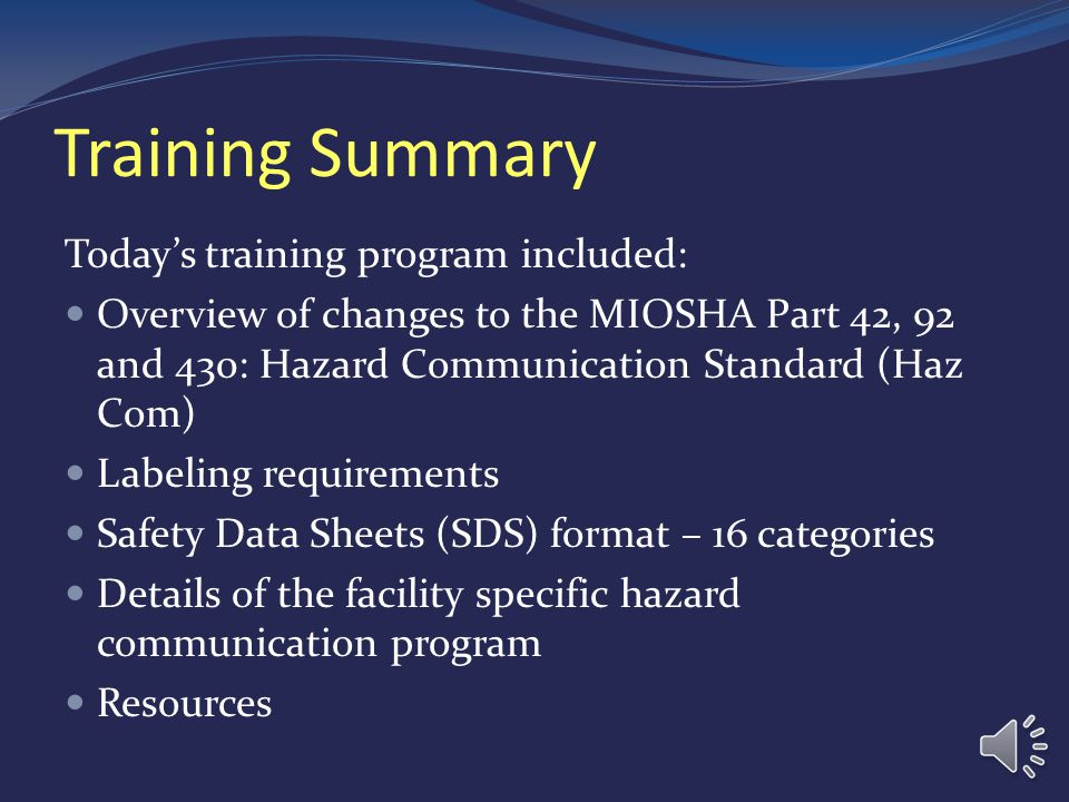 MIOSHA Resources GHS Webpage on MIOSHA Website www.michigan.gov/lara/0,4601,7-154-61256_11407- 284831--,00.html Employee Training PowerPoint CET libra
