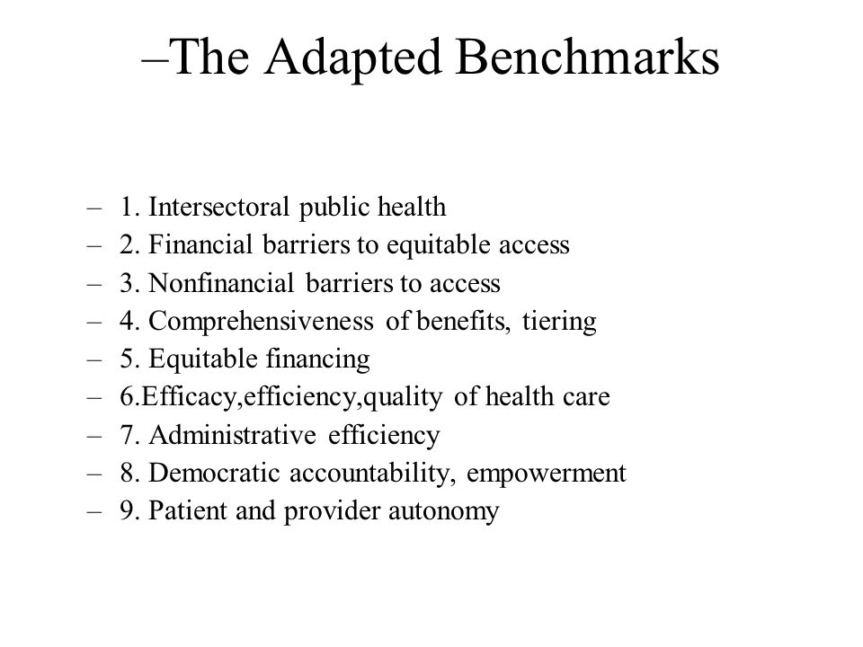 –The Adapted Benchmarks –1. Intersectoral public health –2.