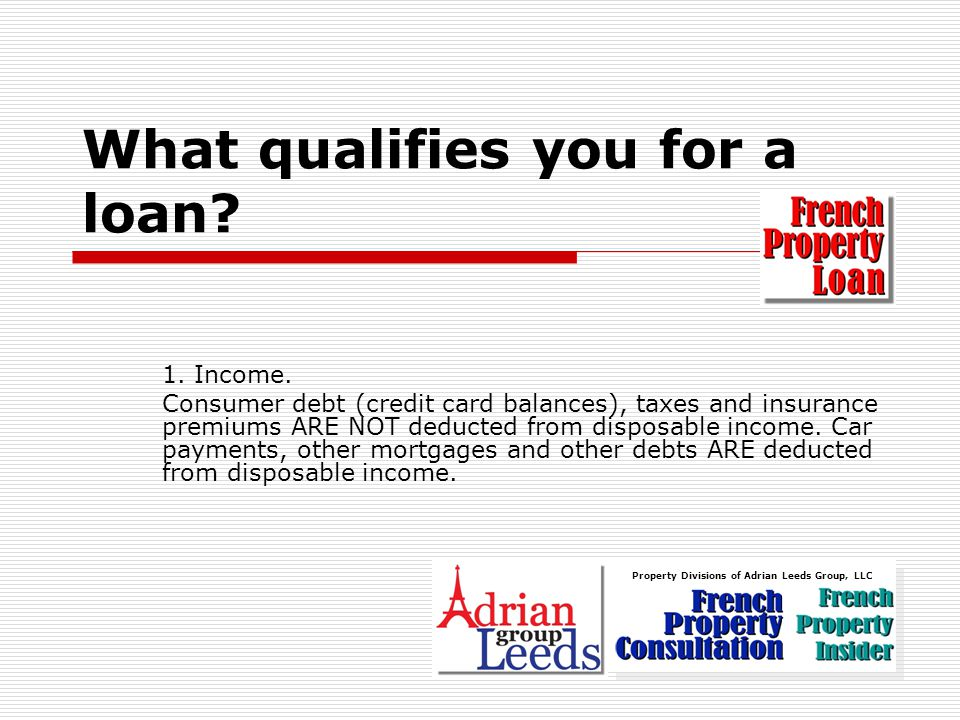 What qualifies you for a loan.2. Age.
