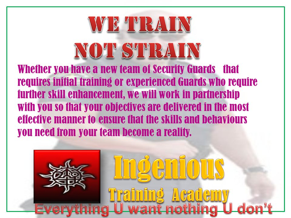 Whether you have a new team of Security Guards that requires initial training or experienced Guards who require further skill enhancement, we will wor