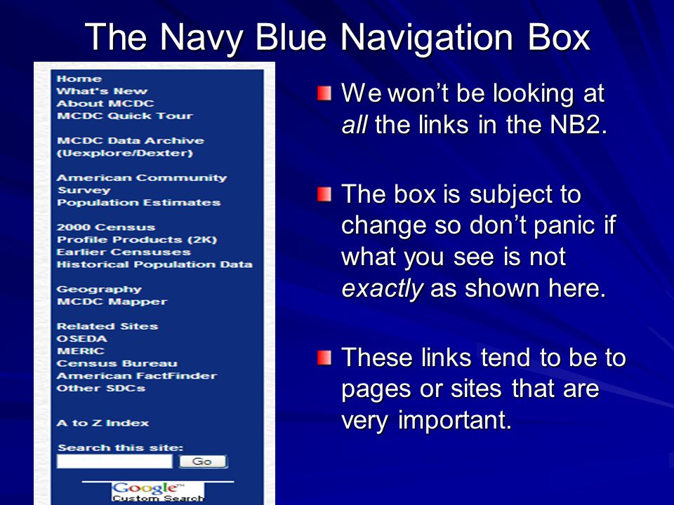 The Navy Blue Navigation Box We won't be looking at all the links in the NB2.