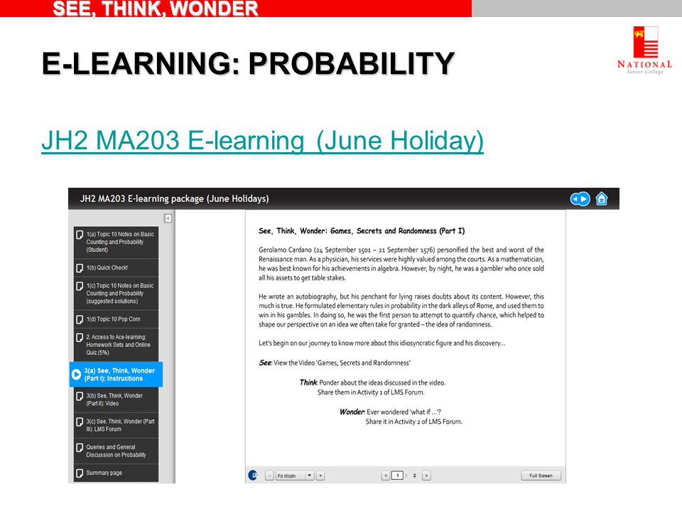 E-LEARNING: PROBABILITY JH2 MA203 E-learning (June Holiday) SEE, THINK, WONDER