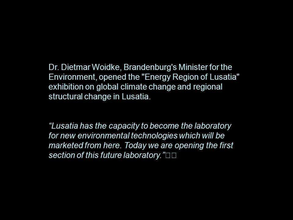 Dr. Dietmar Woidke, Brandenburg's Minister for the Environment, opened the