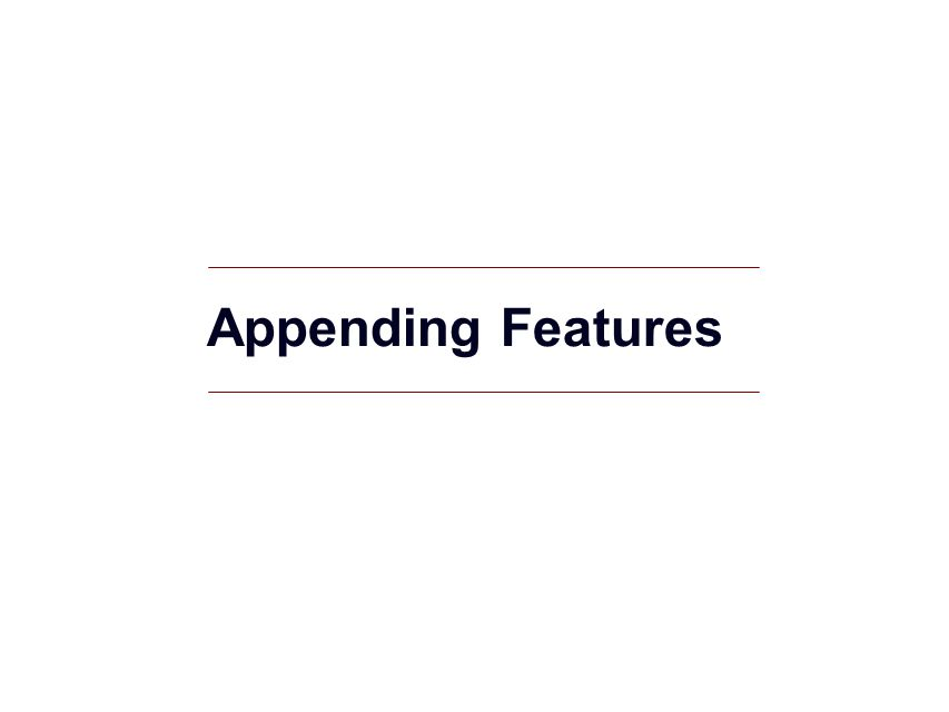GIS 34 Appending Features