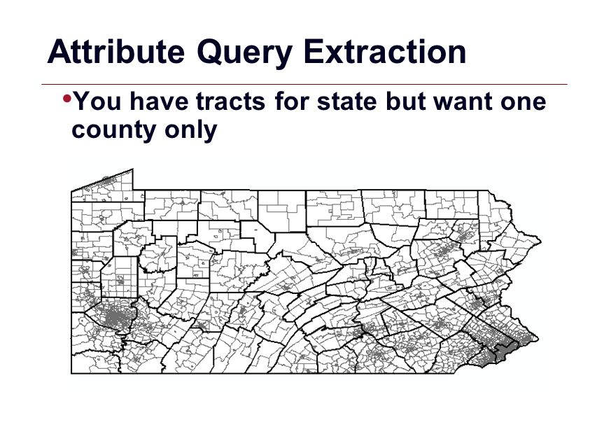 GIS 5 Attribute Query Extraction Select tracts by County ID