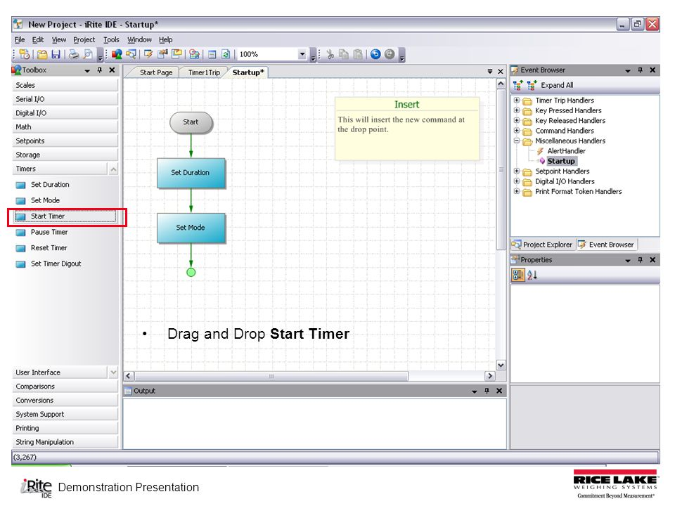 Demonstration Presentation Drag and Drop Set Mode Define Properties for Set Mode Mode = Continuous; Timer = 1