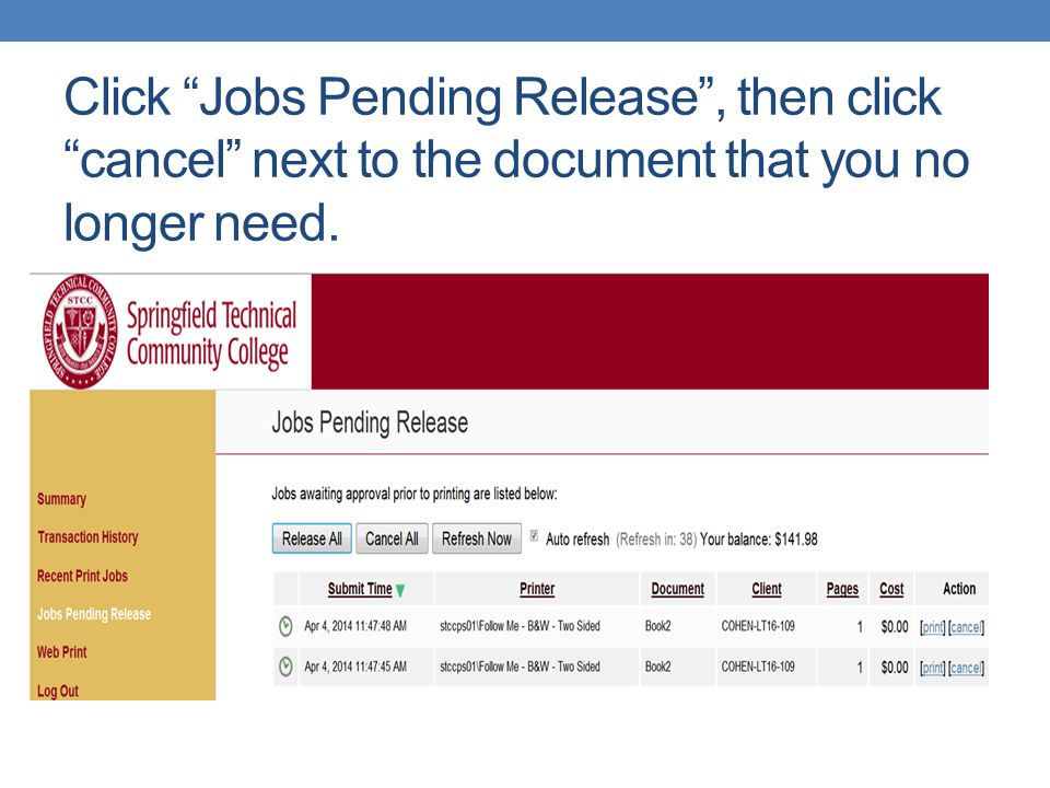 """Click """"Jobs Pending Release"""", then click """"cancel"""" next to the document that you no longer need."""