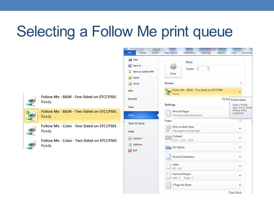 Selecting a Follow Me print queue