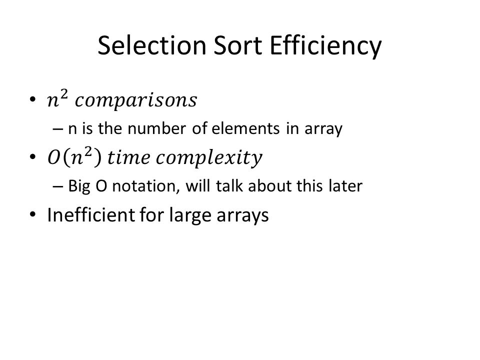 Selection Sort Efficiency