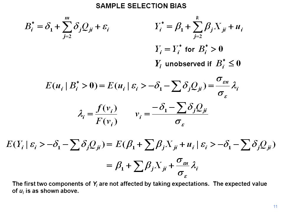 SAMPLE SELECTION BIAS The first two components of Y i are not affected by taking expectations. The expected value of u i is as shown above. Y i unobse