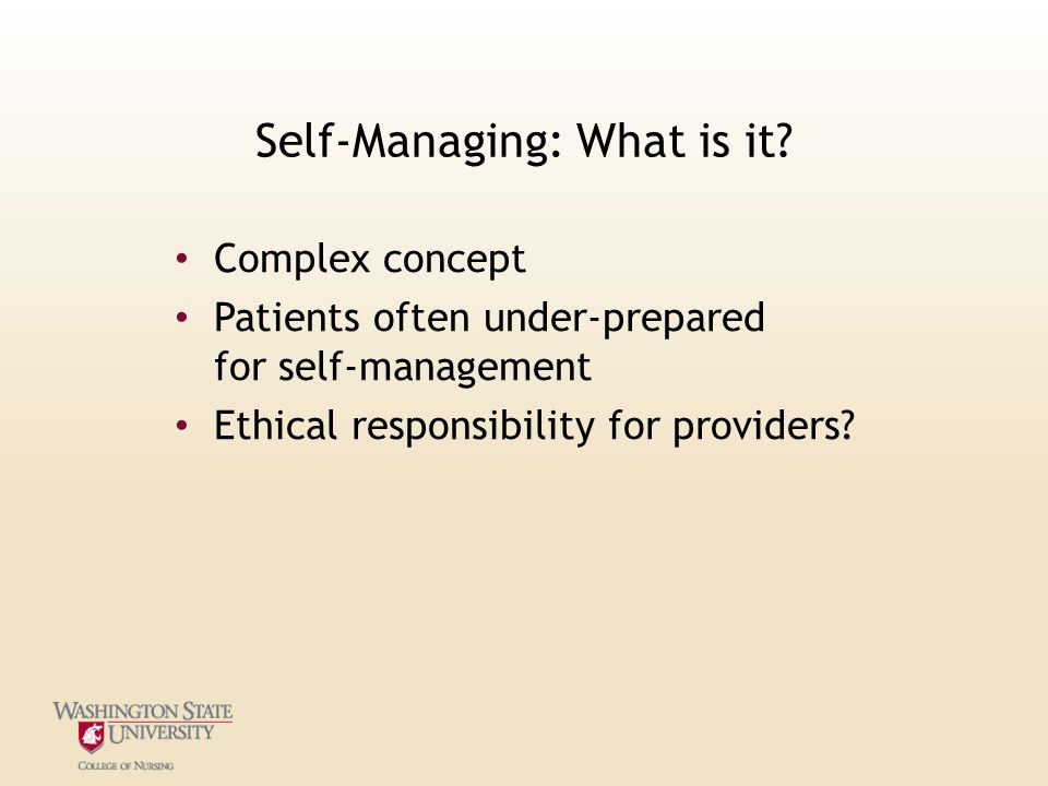 Self-Managing: What is it.